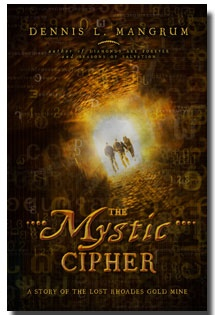 Image for The Mystic Cipher -  A Story of the Lost Rhoades Gold Mine