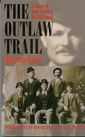 Image for The Outlaw Trail - The Srory of Butch Cassidy and the Wild Bunch