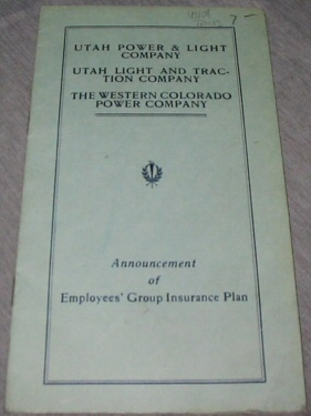 Image for Utah Power & Light Company: Utah Light and Traction Company: the Western Colorado Power Company - Announcement of Employees' Group Insurance Plan