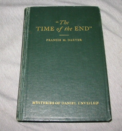 Image for The Time of the End: The Mysteries of Daniel Unveiled Daniel Identifies Latter Day Temples and Jesus At the Christ - the Voice of God the Time of the End - Daniel Identifies Latter Day Temples and Jesus At the Christ - the Voice of God