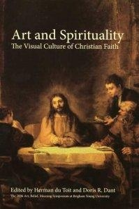 Image for Art and Spirituality - the Visual Culture of Christian Faith