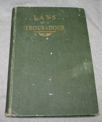 Image for Lays of a Troubadour