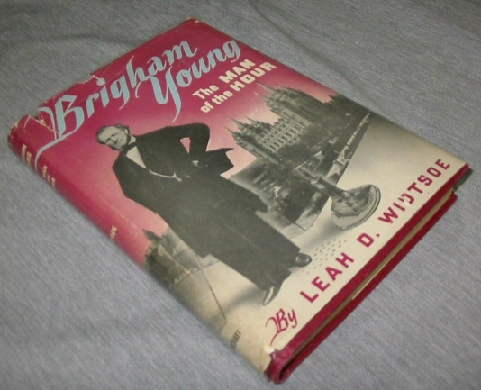 Image for BRIGHAM YOUNG - THE MAN OF THE HOUR