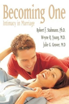 Image for BECOMING ONE -  Intimacy in Marriage