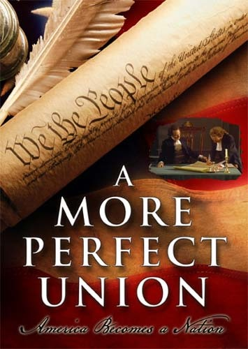 Image for A More Perfect Union - America Becomes a Nation