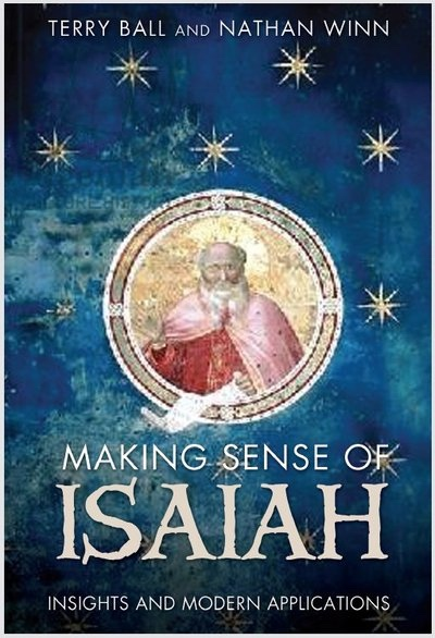 Image for Making Sense of Isaiah - Insights and Modern Application