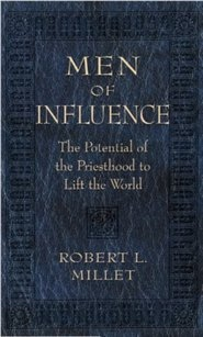 Image for Men of Influence -  The Potential of the Priesthood to Lift the World
