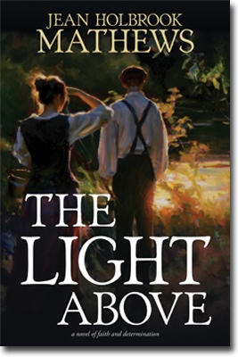 Image for The Light Above - A Novel of Faith and Determination