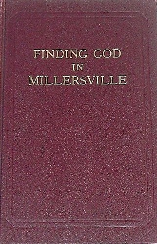Image for FINDING GOD IN MILLERSVILLE (BY SPECIAL PERMISSION OF THE AMERICAN MAGAZINE)