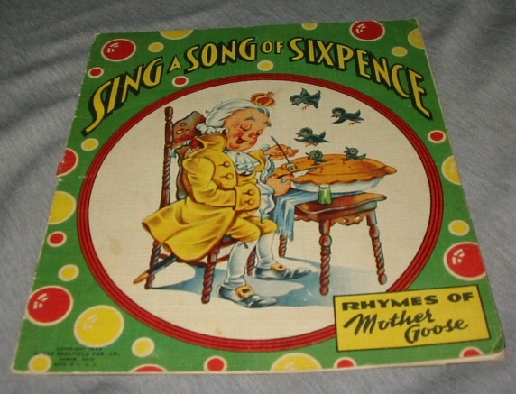 Image for SING a Song of Sixpence - Rhymes of Mother Goose