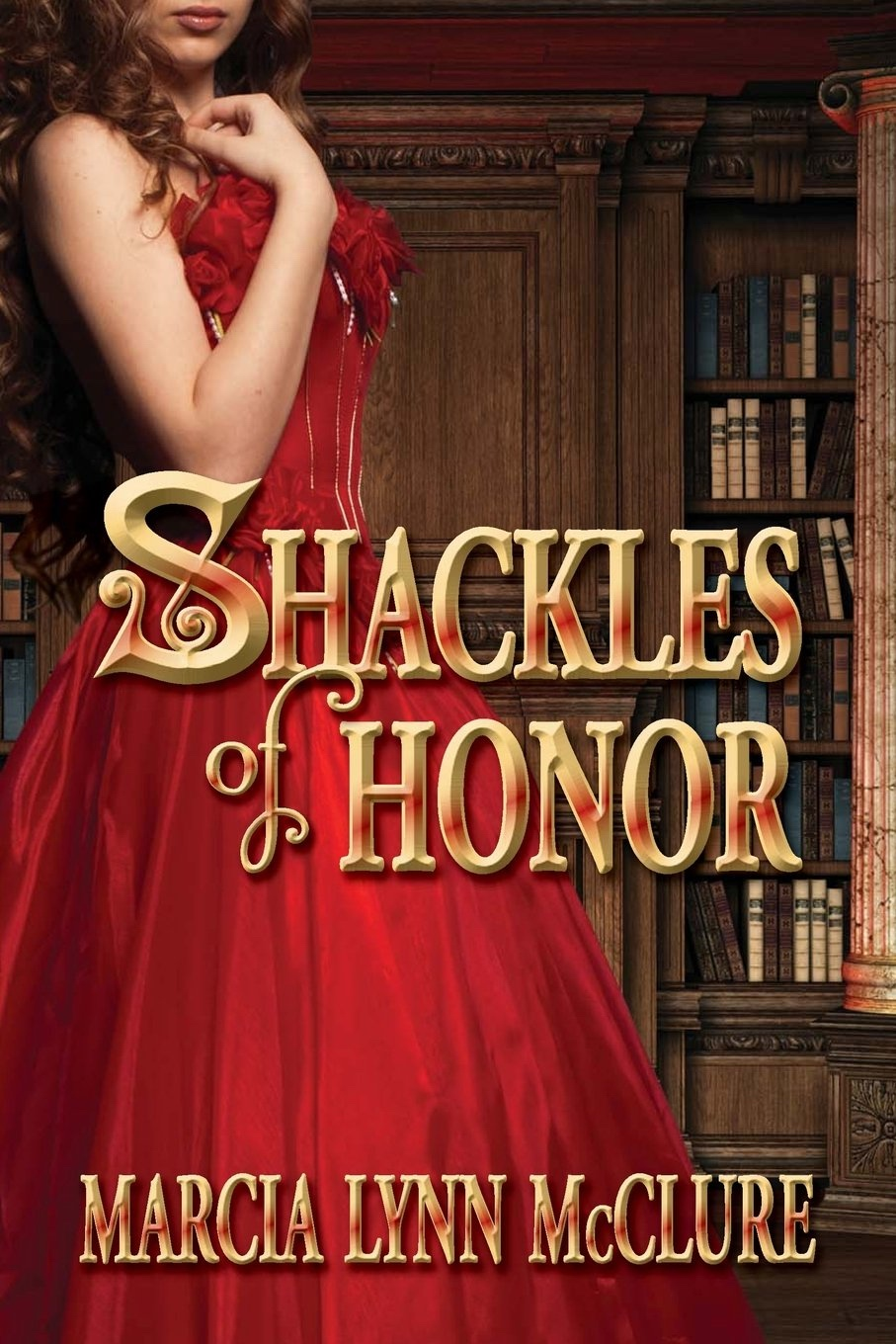 Image for Shackles of Honor