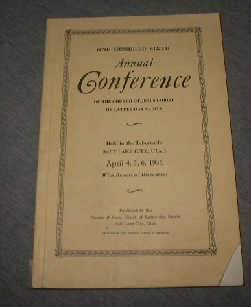 Image for OFFICIAL REPORT - 107TH SEMI-ANNUAL CONFERENCE OF THE CHURCH OF JESUS CHRIST OF LATTER-DAY SAINTS:  April 4, 5 , 6 1936