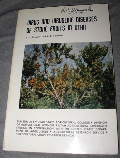 Image for Virus and Viruslike Diseases of Stone Fruits in Utah - A Handbook for Their Identification and Control