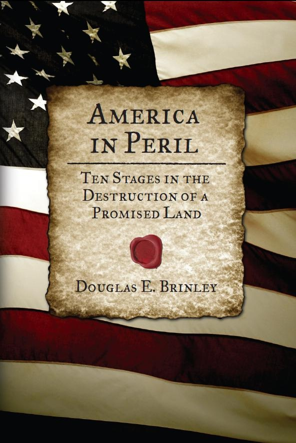 Image for America in Peril - Ten Stages in the Destruction of a Promised Land
