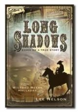 Image for Long Shadows - Based on a True Story