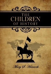 Image for The Children of History - Later Times (A. D. 1000 to 1910)
