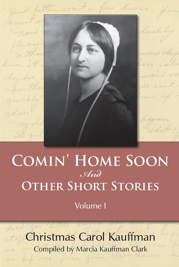 Image for Comin' Home Soon - And Other Short Stories