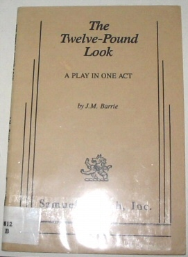Image for The Twelve-Pound Look - A Play in One Act