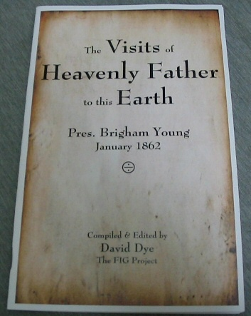 Image for THE Visits of Heavenly Father to This Earth - Pres. Brigham Young, January 1862