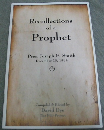 Image for Recollections of a Prophet - Pres. Joseph F. Smith December 23, 1894