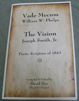 Image for Vade Mecum - William W. Phelps. the Vision - Joseph Smith, Jr. - Poetic Scripture of 1843