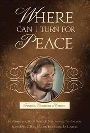 Image for Where Can I Turn for Peace