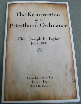 Image for The Resurrection As a Priesthood Ordinance - Elder Joseph E. Taylor, June 1888