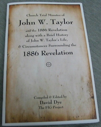 Image for Church Trial Minutes of John W. Taylor - And the 1886 Revelation Along with a Brief History of John W. Taylor's Life, and Circumstances Surrounding the 1886 Revelation