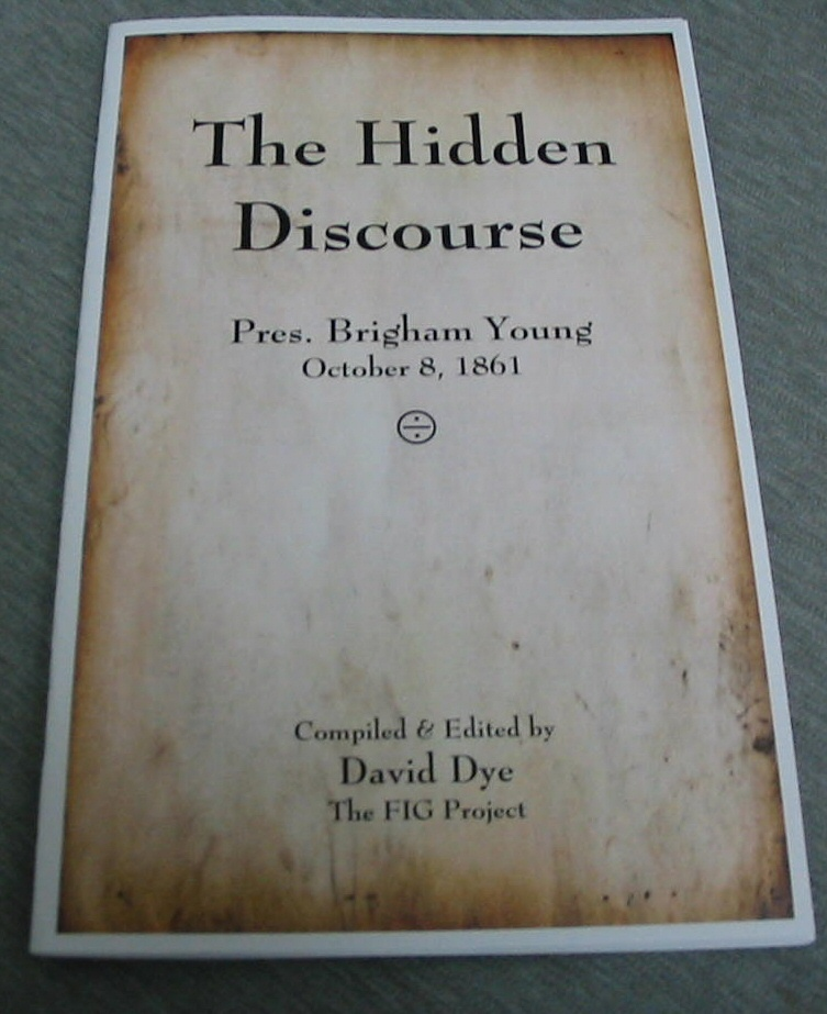 Image for The Hidden Discourse - Pres. Brigham Young, October 8, 1861