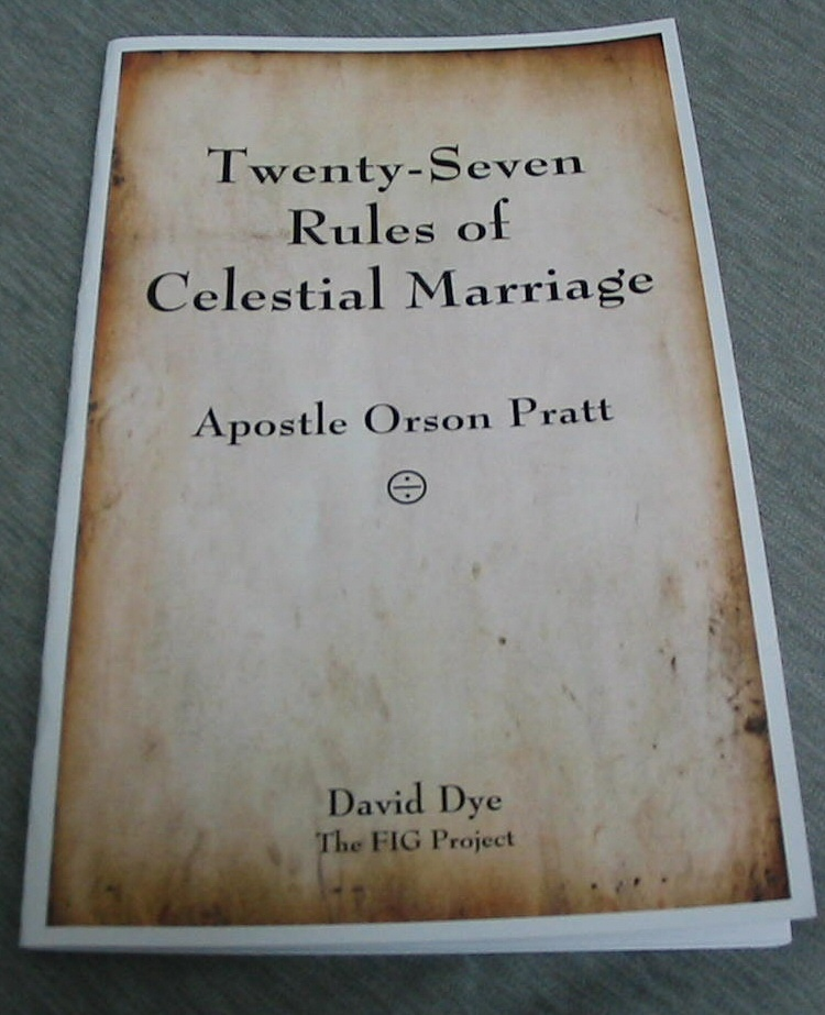Image for Twenty-Seven Rules of Celestial Marriage - Apostle Orson Pratt