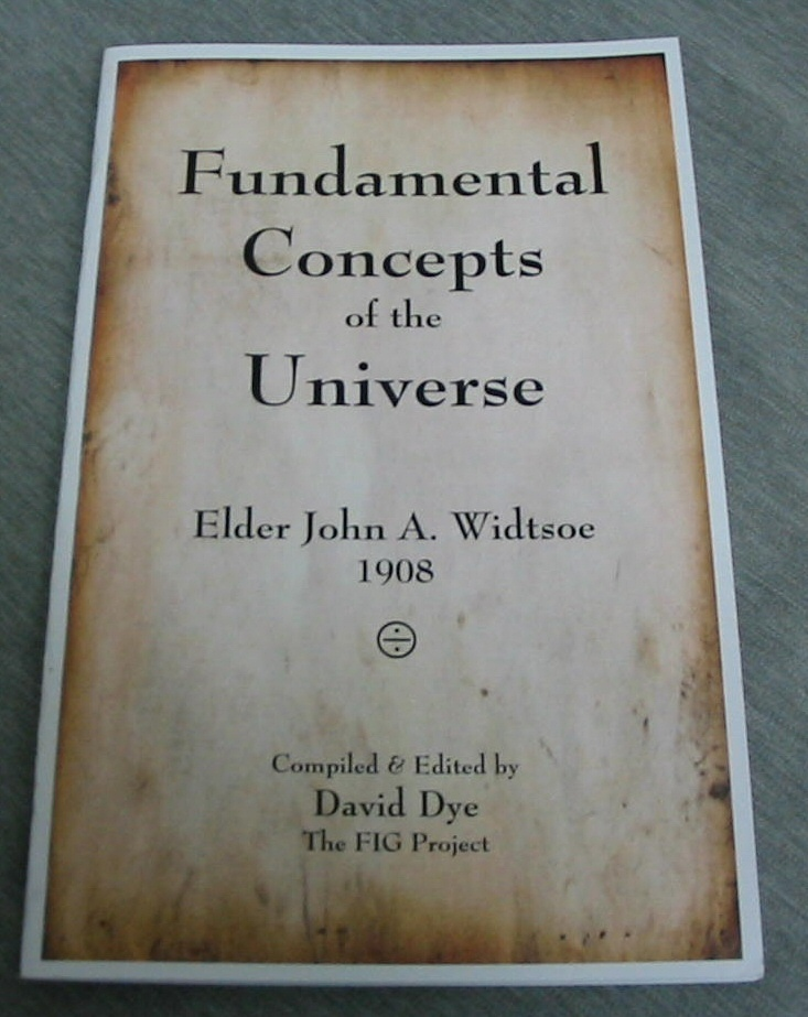 Image for Fundamental Concepts of the Universe - Elder John A. Widtsoe 1908