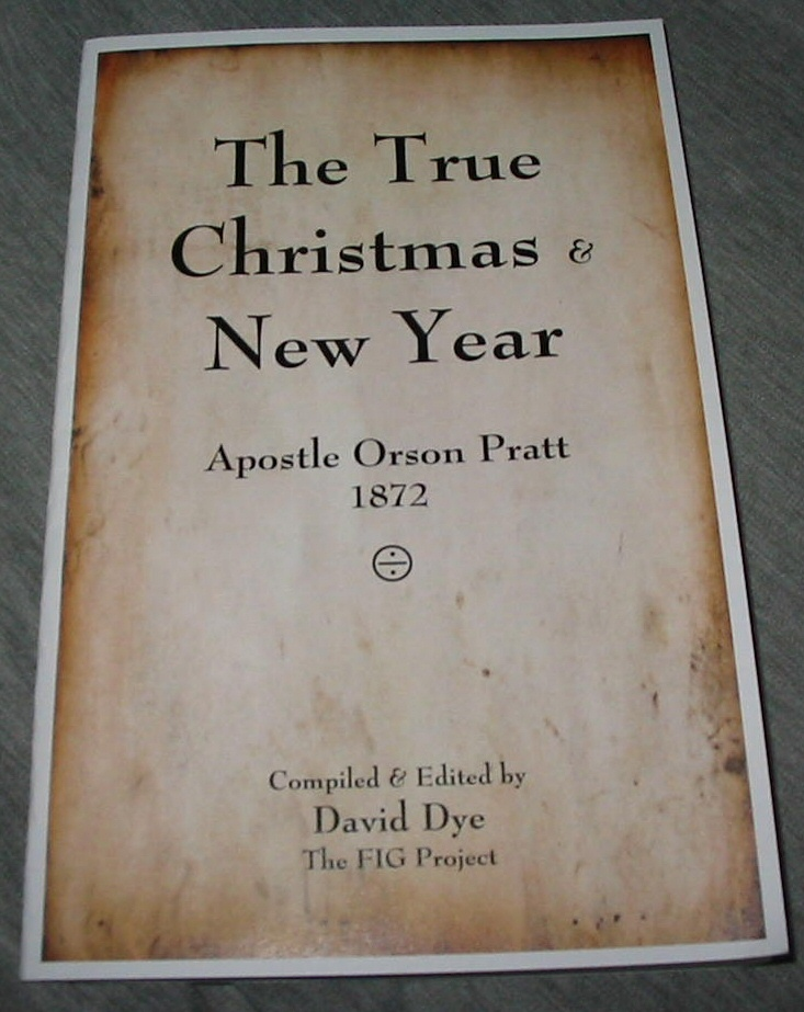 Image for The True Christmas and New Year - Apostle Orson Pratt 1872