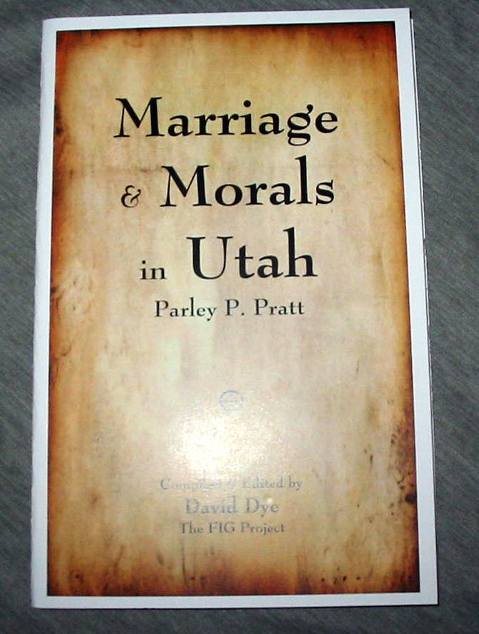Image for Marriage and Morals in Utah - Parley P. Pratt