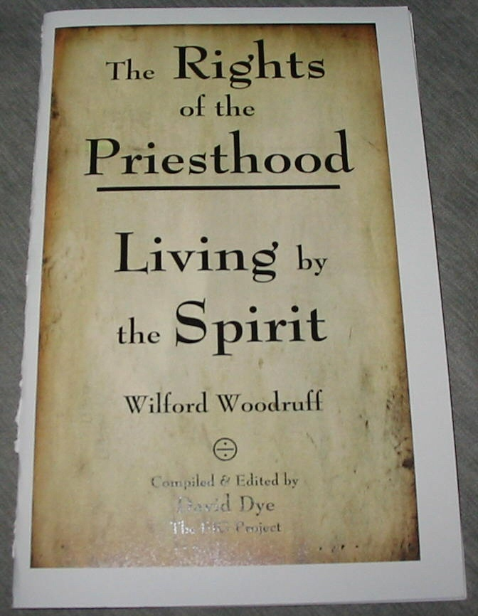 Image for The Rights of the Priesthood - Living by the Spirit - Wilford Woodruff