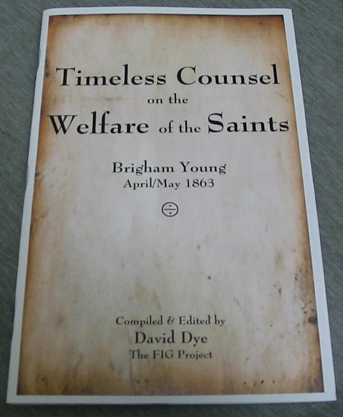 Image for Timeless Counsel on the Welfare of the Saints - Brigham Young April/may 1863