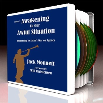Image for AWAKENING TO OUR AWFUL SITUATION - Responding to Satan's War on Agency
