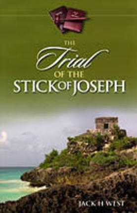 Image for The Trial of the Stick of Joseph - A Lecture Series