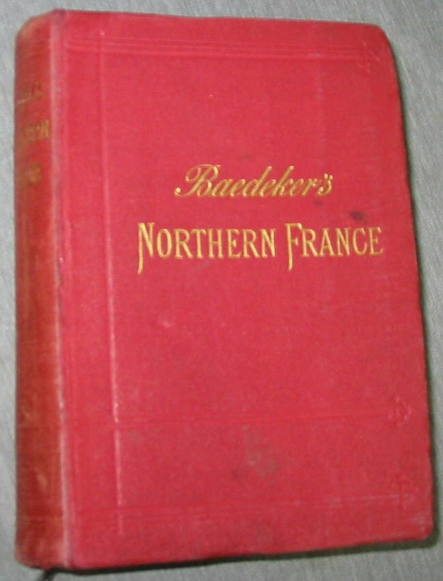 Image for Northern France - From Belgium and the English Channel to the Loire Excluding Paris and its Environs