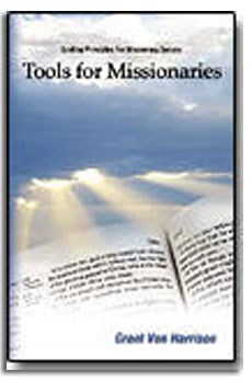 Image for TOOLS FOR MISSIONARIES - Harvesting the Lord, S Way