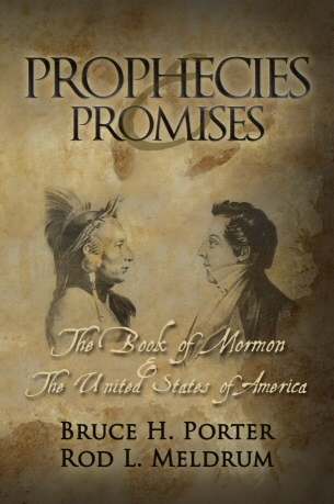 Image for Prophecies and Promises - The Book of Mormon and the United States of America