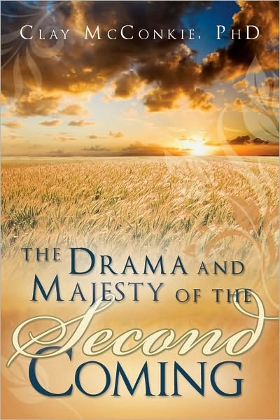 Image for The Drama and Majesty of the Second Coming
