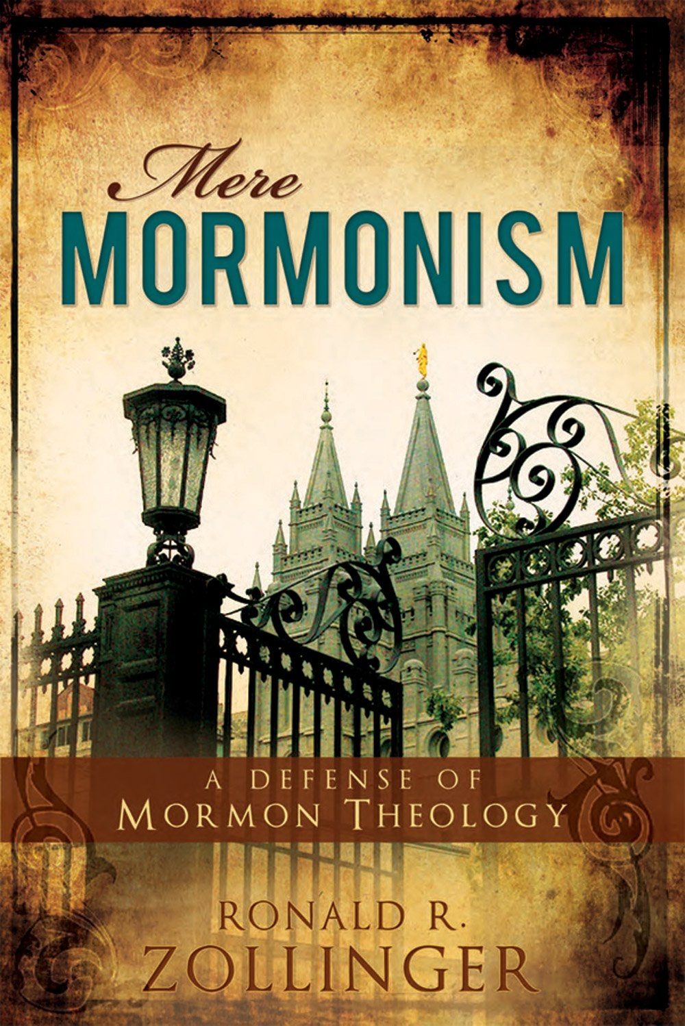 Image for Mere Mormonism - Defense of Mormon Theology