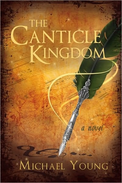 Image for The Canticle Kingdom