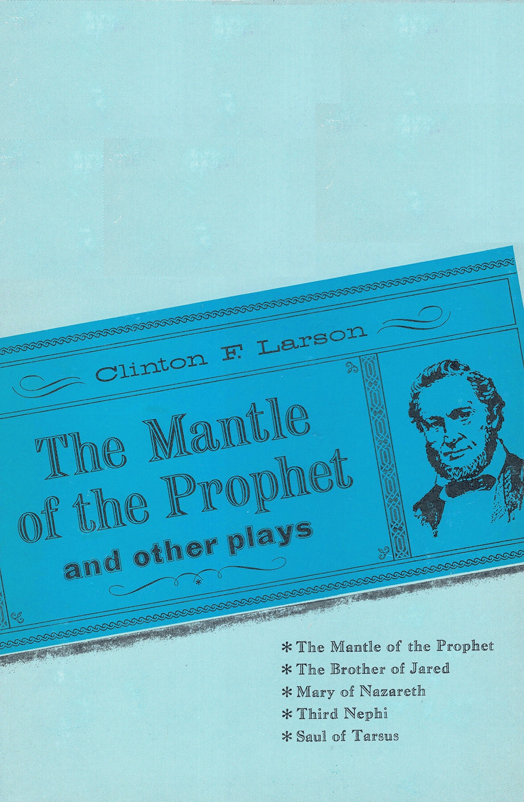 Image for THE MANTLE OF THE PROPHET AND OTHER PLAYS