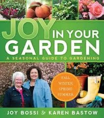 Image for Joy in Your Garden - A Seasonal Guide to Gardening