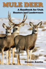 Image for Mule Deer - A Handbook for Utah Hunters and Landowners