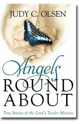Image for Angels Round about - True Stories of the Lord's Tender Mercies