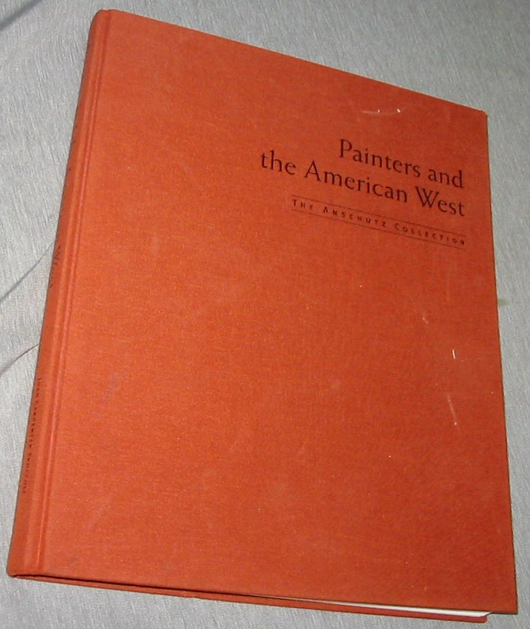 Image for Painters and the American West - The Anschutz Collection