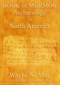 Image for Book of Mormon Archaeology in North America - A Lecture