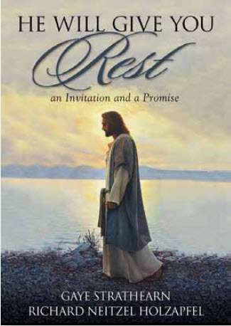 Image for He Will Give You Rest - An Invitation and a Promise